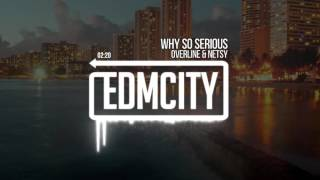OverLine & Netsy - Why So Serious
