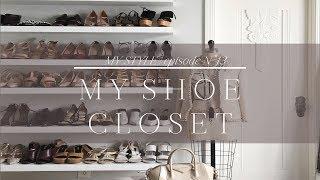 My Shoe Closet | Episode No. 13
