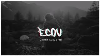 Diferit - ECOU (feat Me-Hy) Prod Me-Hy