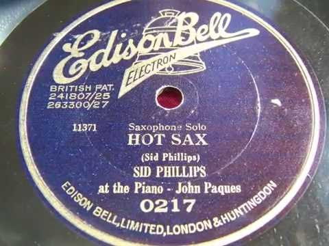 Hot Sax - Sid Phillips & Jean Paques (1928)