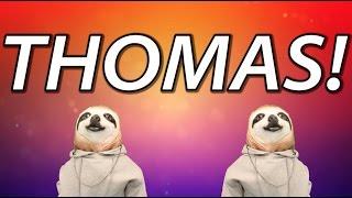 HAPPY BIRTHDAY THOMAS! - SLOTH HAPPY BIRTHDAY RAP