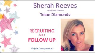 How to Be the Best Scentsy Recruiter -  Video 3
