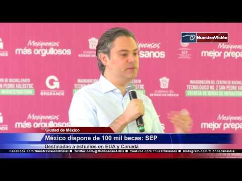México dispone de 100 mil becas SEP. Destinadas a estudios en EUA y Canadá