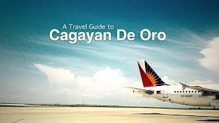 Exhilarating CDO: A Travel Guide to Cagayan de Oro