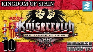 BACK STAB GERMANY [10] - Spain- Kaiserreich Mod - Hearts of Iron IV HOI4 Paradox