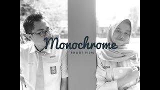 Monochrome - Short Film