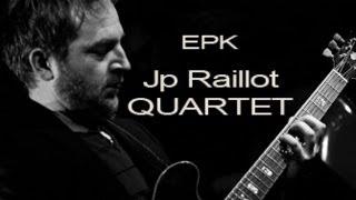 """JP RAILLOT QUARTET ALBUM """"sud"""" / 2013 - (EPK)"""