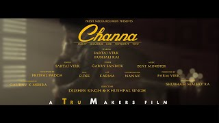 Sartaj Virk - Channa | Promo | Lyrics - Garry Sandhu