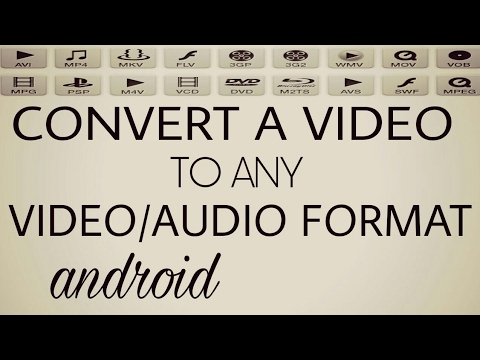 Xxx Mp4 How To Convert Video To Any Format On Android 3gp Sex