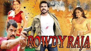 Rowdy Raja - (2015) - Dubbed Hindi Movies 2015 Full Movie HD l R.K., Sada, Meghna Naid