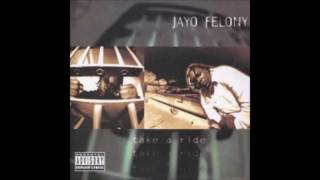 Jayo Felony. Take A Ride (Full Album)