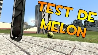 Garrys Mod | Melon Test (creo que me aburro demasiado)