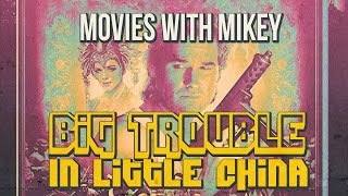 Big Trouble in Little China (1986) - Movies with Mikey
