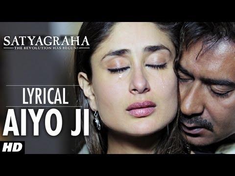 Xxx Mp4 Aiyo Ji Full Song With Lyrics Satyagraha Ajay Devgan Kareena Kapoor 3gp Sex