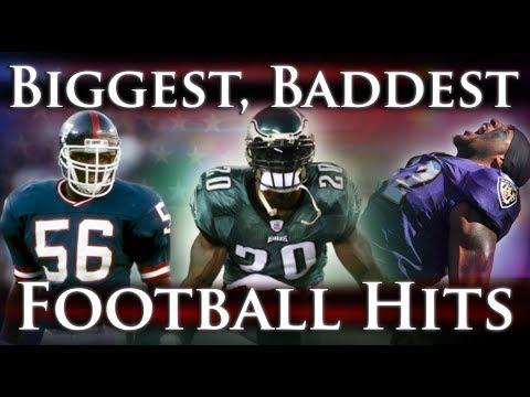 Biggest Baddest Football Hits Ever