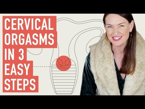 Xxx Mp4 Cervical Orgasms In 3 Easy Steps 3gp Sex