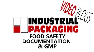 What Food Safety, Documentation and GMP means to a Good Supply Chain