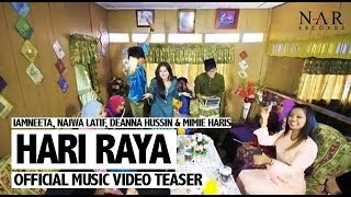 iamneeta najwa latif deanna hussin and amp mimie haris hari raya official music video teaser