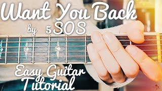 Want You Back 5 Seconds Of Summer Guitar Tutorial // Want You Back Guitar // Lesson #422