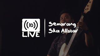 Semarang Ska Allstar - Medley Cover Trads Ska Song