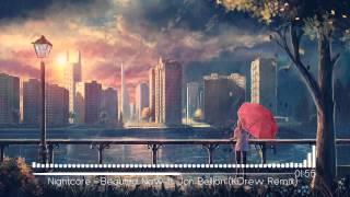 Nightcore - Beautiful Now ft. Jon Bellion (KDrew Remix)