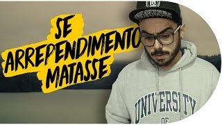 OS 4 MAIORES ARREPENDIMENTOS DA MINHA VIDA | Pistolada 062
