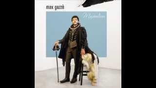 La vita com'è - Max Gazzè