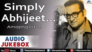 Simply Abhijeet : Bollywood Amazing Hits || Audio Jukebox