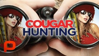 Cougar Hunting (Full Movie) Hot Comedy