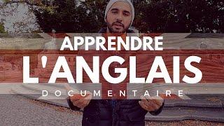 Comment apprendre l'anglais efficacement - Documentaire