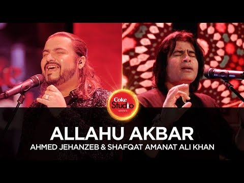Xxx Mp4 Ahmed Jehanzeb Shafqat Amanat Allahu Akbar Coke Studio Season 10 Episode 1 3gp Sex