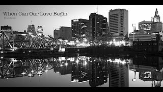 Kimara Lovelace - When Can Our Love Begin