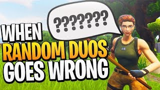 When Random Duos Goes Terribly Wrong... - PS4 Pro Fortnite Random Duos Game!