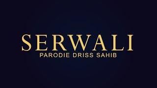 PARODIE - ( SAAD LEMJARED_GHAZALI ) - SERWALI_DRISS SAHIB | 2018 (EXCLUSIVE Music Video)