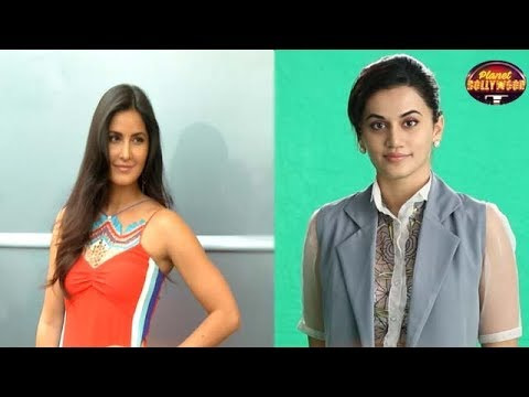Katrina Kaif Upset With Taapsee Replacing Her As The Face Of The Brand | Bollywood News