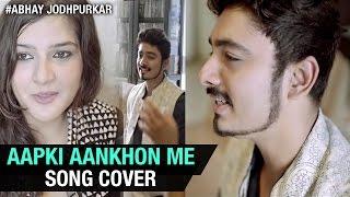 RD Burman Hits | Aapki Aankhon Mein Cover by Abhay Jodhpurkar ft. Bhavya Pandit | Unplugged Cover
