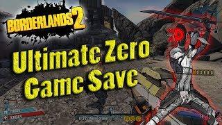 Borderlands 2 | My OP8 Ultimate Zero Game Save