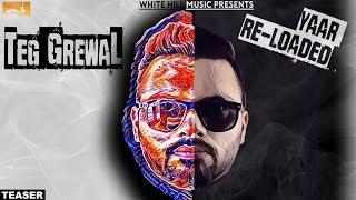 Yaar Reloaded (Teaser) Teg Grewal  | White Hill Music | Releasing on 9th October 2017