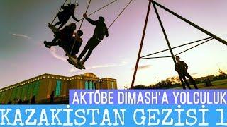 Kazakistan Gezisi 1 - Aktöbe (Dimash