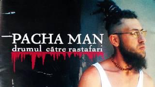 Pacha Man - Rastafari (cenzurat)