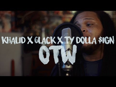 OTW ~ Khalid ft. 6LACK, Ty Dolla $ign (Kid Travis Cover feat. Just-Shad)