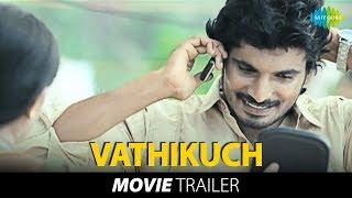 Vathikuchi - Trailer (Official)