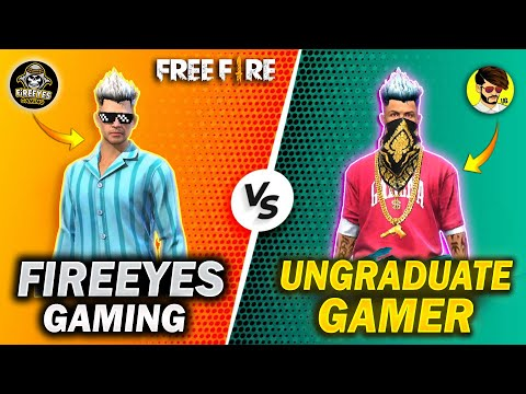 Ungraduate Gamer VS FireEyes Gaming🔥 Best Clash Battle Who will Win Garena Free Fire