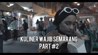 Vlog Makanan   Kuliner Wajib Semarang - Part #2