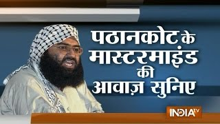 Listen What Masood Azhar Tells His Followers in an Audio Tape