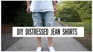 HOW TO |  DIY | DISTRESSED JEAN SHORTS TUTORIAL