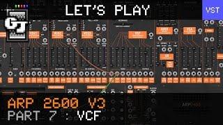 Let's Look at Arturia ARP 2600 V3 - Part 7 - VCF