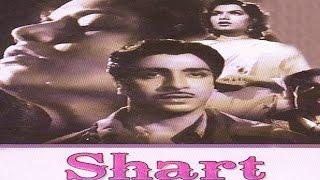 Shart (1954) Hindi Full Movie | Dipak, Shyama | Hindi Classic Movies