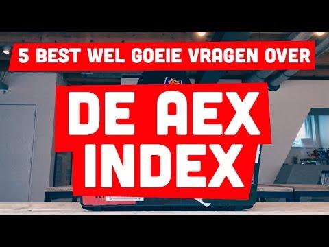 5 Best Wel Goeie Vragen over de AEX Index