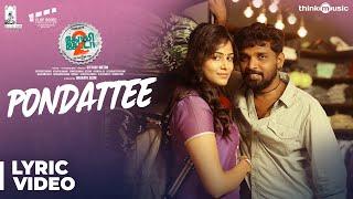 Golisoda 2 | Pondattee Song | SD Vijay Milton | Bharath Seeni, Samuthirakani | Achu